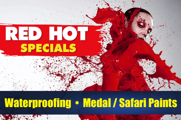 PROMOTIONS: Red Hot Sepcial on Waterproofing & Medal & Safari Paints
